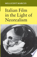 Italian Film in the Light of Neorealism
