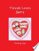 Tikvah Loves Gary
