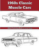 1960 s Classic Muscle Cars