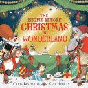 The Night Before Christmas in Wonderland Book