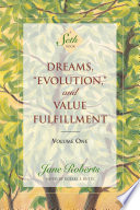 Dreams     Evolution     and Value Fulfillment  Volume One
