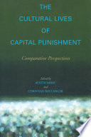 The Cultural Lives of Capital Punishment