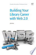 Building Your Library Career With Web 2 0 book