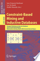Constraint-Based Mining and Inductive Databases