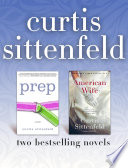 Prep and American Wife  Two Bestselling Novels Book PDF