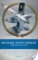 The Anvil Of Ice : the ages in half-remembered myth and...