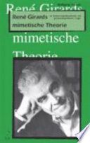 René Girards mimetische Theorie