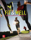 Fit   Well Alternate Edition  Core Concepts and Labs in Physical Fitness and Wellness Loose Leaf Edition