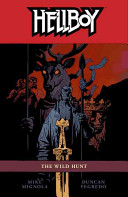 Hellboy Volume 9  The Wild Hunt