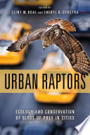 Urban Raptors Complete Overview Of Urban Ecosystems In The