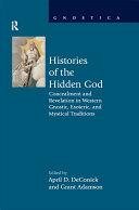 Histories of the Hidden God