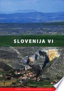 Slovenija VI