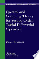 Spectral and Scattering Theory for Second Order Partial Differential Operators