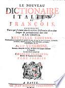 Le nouveau dictionaire italien et fran  ois  fran  ois et italien      Nouvelle   dition      Le tout rev   et corrig       par C  Placardi