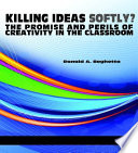 Killing ideas softly? There Is No Shortage Of Insights