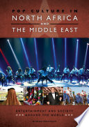 Pop Culture in North Africa and the Middle East  Entertainment and Society around the World