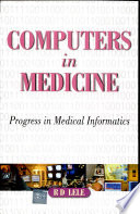 Computers In Medicine Progress In Medical Informatics