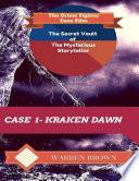 The Secret Vault Of The Mysterious Storyteller Case 1 Kraken Dawn