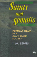 Saints and Somalis: popular Islam in a clan-based society
