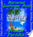 Marooned Scavenger Hunt for 10 Girls Mystery Party Kit