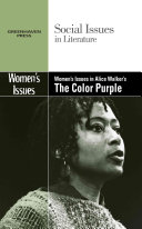 Women s Issues in Alice Walker s The Color Purple
