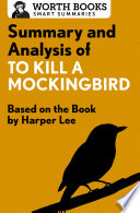 Summary and Analysis of To Kill a Mockingbird