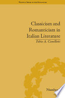 Classicism and Romanticism in Italian Literature