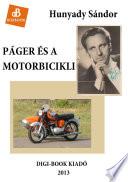 Páger és a motorbicikli