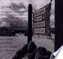 Elusive Truth Clem Albers Dorothea Lange And
