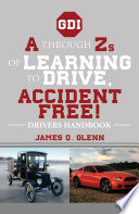 A through Zs of Learning to Drive  Accident Free