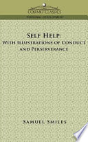 Self Help With Illustrations Of Conduct And Perseverance book