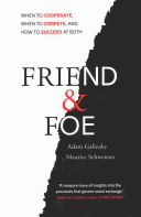 Friend And Foe : cooperate? some have argued that humans...