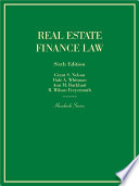 Real Estate Finance Law  6th  Hornbook Series