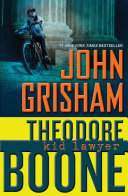 Theodore Boone, Kid Lawyer : in a high-profile murder trial in his...