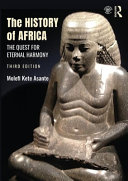The history of Africa : the quest for eternal harmony /