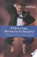 If Life Is A Game How Come I M Not Having Fun
