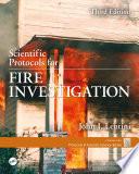 Scientific Protocols For Fire Investigation Third Edition