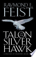 Talon of the Silver Hawk  Conclave of Shadows  Book 1