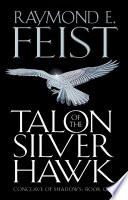 Talon Of The Silver Hawk Conclave Of Shadows Book 1  book