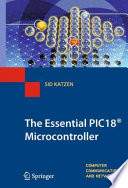 The Essential PIC18   Microcontroller