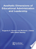 The Aesthetic Dimensions Of Educational Administration Leadership