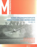 Some Organophosphate Insecticides and Herbicides