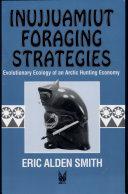 Inujjuamiunt Foraging Strategies