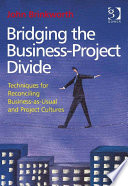 Bridging The Business-Project Divide : of expectations, two languages; that of the...