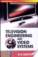 Television Engineering and Video Systems Free download PDF and Read online