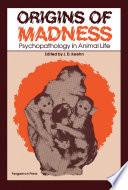 Origins Of Madness