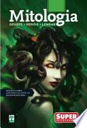 Mitologia - Deuses, Heróis e Lendas