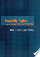 Disability Rights and the American Social Safety Net