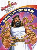 Samson  God s Strong Man