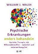 Psychische Erkrankungen anders behandeln